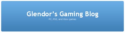 Glendor's Gaming Blog